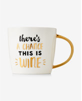 Express slant chance this is wine coffee mug
