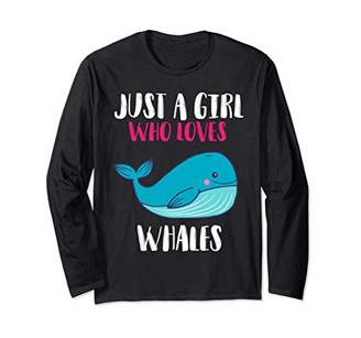 Just A Girl Who Loves Whales Gifts Girl Women Kid Long Sleeve T-Shirt