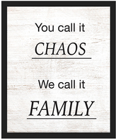 PTM Images 'You Call It Chaos' Framed Wall Sign
