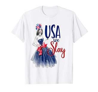 4th July Fourth Shirt USA We Slay Glam Sexy Girly Bestie
