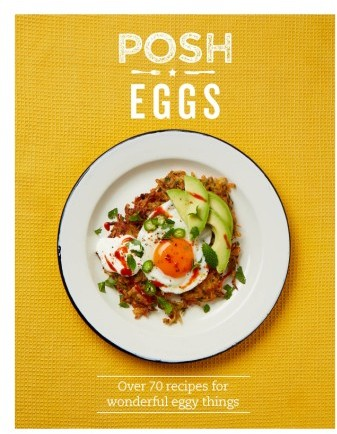 Chronicle Books Posh Eggs Cook Book