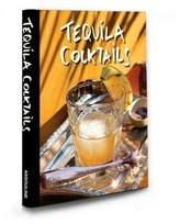 Assouline Tequila Cocktails