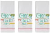Chop it Like it's Hot Dish Towels (Set of 3)