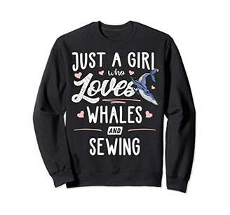Just A Girl Who Loves Whales And Sewing Gift Women Sweatshirt