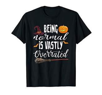 b-ROOM Being Normal Is Vastly Overrated Pumpkin Witches Bats Broom T-Shirt