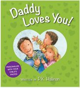 """Bed Bath & Beyond """"Daddy Loves You!"""" Board Book by P.K. Hallinan"""
