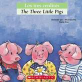 "Scholastic The Three Little Pigs/Los Tres Cerditos"" (English/Spanish)"
