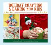 Pottery Barn Kids Holiday Crafting Baking with Kids