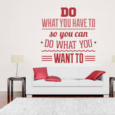 Wall Art 'Do What You Have To...' Wall Sticker