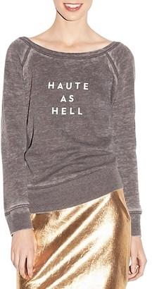 Milly Haute As Hell Sweatshirt