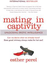 Harper Collins Mating in Captivity: Unlocking Erotic Intelligence