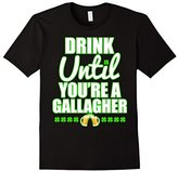 Drink Until You Are a Gallagher T-Shirt Saint Patrick's Day