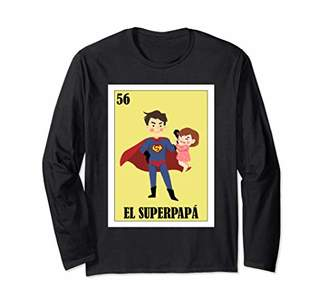 Regalo Papa Spanish Dad Lottery Gift - Mexican El Super Papa Long Sleeve T-Shirt