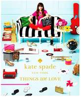 Kate Spade Kate Spade, New York Things We Love Book
