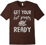 Men's Get your Fat Pants Ready Shirts for Thanksgiving day XL
