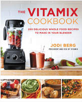 Harper Collins The Vitamix Cookbook