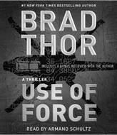 Use of Force (Unabridged) (CD/Spoken Word) (Brad Thor)