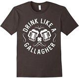 Drink Like A Gallagher T-Shirt Green Irish St. Patty's Shirt