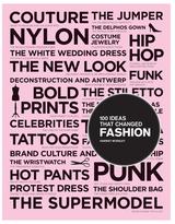 Chronicle Books 100 Ideas that Changed Fashion