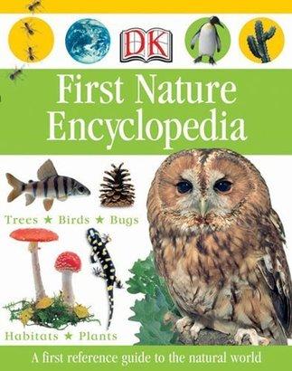 DK Publishing First Nature Encyclopedia