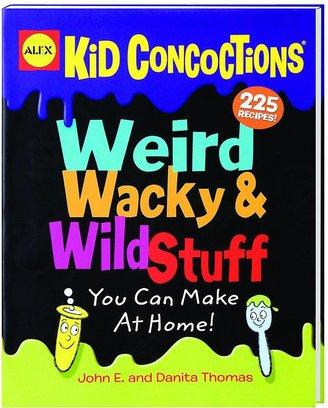 Alex Weird Wacky & Wild Stuff You Can Make At Home!