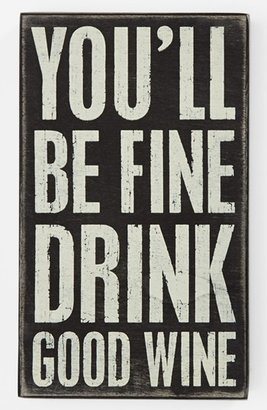 Primitives by Kathy 'You'll Be Fine' Box Sign