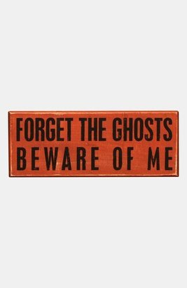 Primitives by Kathy 'Forget the Ghosts' Box Sign