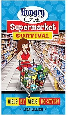 JCPenney Hungry Girl Supermarket Survival: Aisle by Aisle, HG-Style!