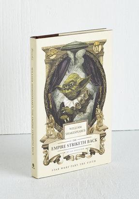 William Shakespeare's The Empire Striketh Back $14.99 thestylecure.com