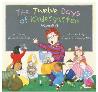 Harry N. Abrams The Twelve Days of Kindergarten: A Counting Book