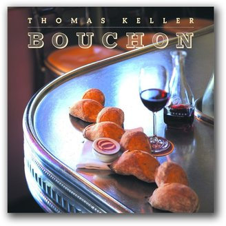 Williams-Sonoma Thomas Keller's, The Bouchon Cookbook