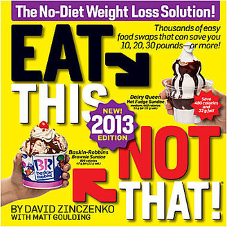 JCPenney Eat This, Not That! 2013: The No-Diet Weight Loss Solution