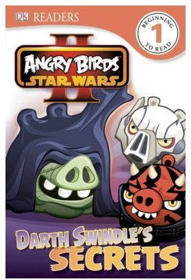 DK Publishing Angry Birds Star Wars II: Darth Swindle's Secrets