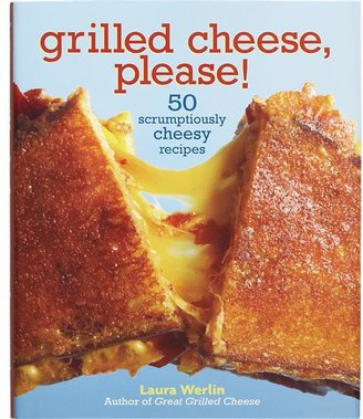 Crate & Barrel Grilled Cheese Please Cookbook