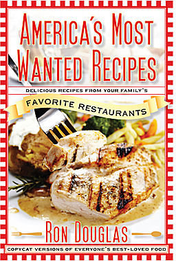 JCPenney America's Most Wanted Recipes: Recipes From Your Family's Favorite Restaurants
