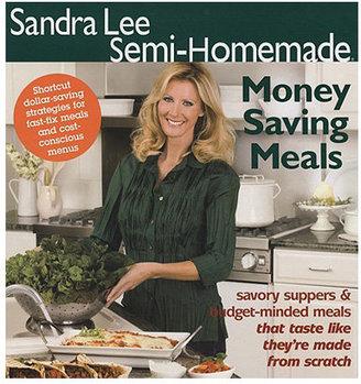 Semi Homemade Money Saving Meals by Sandra Lee