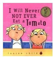 Candlewick Press I Will Never Not Ever Eat a Tomato