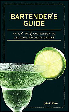 JCPenney Bartender's Guide: An A to Z Companion to All Your Favorite Drinks