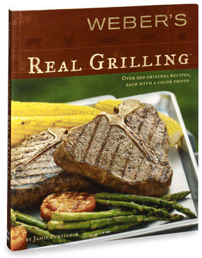Weber Weber's Real Grilling® Cookbook