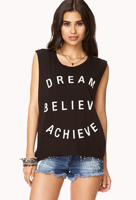 "Forever 21 Dream Believe Achieve"" Tank"