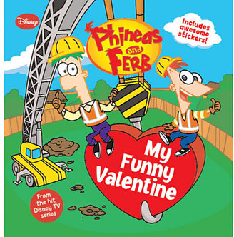 Disney My Funny Valentine - Phineas and Ferb Book #2