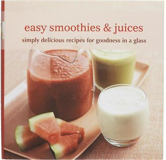Crate & Barrel Easy Smoothies & Juices Cookbook